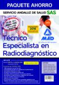 PAQUETE AHORRO TÉCNICO ESPECIALISTA EN RADIODIAGNÓSTICO DEL SERVICIO ANDALUZ DE SALUD (TEMARIO COMÚN Y TEST; TEMARIO ESPECÍFICO VOL 1, 2 Y 3; TEST Y CASOS PRÁCTICOS; SIMULACROS DE EXAMEN Y  ACCES - 9788490939673 - VV.AA.