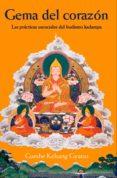 GEMA DEL CORAZÓN: LAS PRACTICAS ESENCIALES DEL BUDISMO KADAMPA - 9788493314873 - GUESHE KELSANG GYATSO