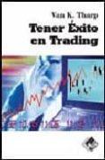 TENER EXITO EN TRADING - 9788493460273 - VAN K-THARP