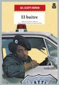 EL BUITRE - 9788494280573 - GIL SCOTT-HERON