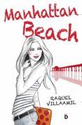 MANHATTAN BEACH (MANHATTAN BEACH 1) - 9788494295973 - RAQUEL VILLAAMIL