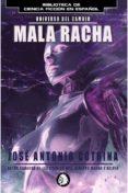 MALA RACHA - 9788494708473 - JOSE ANTONIO COTRINA
