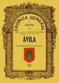 CRONICA DE LA PROVINCIA DE AVILA (FACSIMIL) - 9788495636973 - FERNANDO FULGOSIO