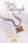 LA PERLA SECRETA - 9788496711273 - MARY BALOGH