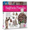 GUIDE VISUEL DE LA BASILIQUE DE LA SAGRADA FAMILIA - 9788496783973 - VV.AA.