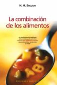 LA COMBINACION DE LOS ALIMENTOS - 9788497773973 - HERBERT M. SHELTON