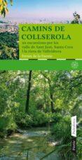 CAMINS DE COLLSEROLA - 9788498090673 - FERRAN DE LA FUENTE