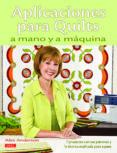 APLICACIONES PARA QUILTS A MANO Y A MAQUINA - 9788498742473 - ALEX ANDERSON