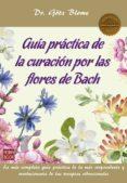 guia practica de la curacion por las flores de bach-götz blome-9788499174273