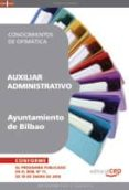 AUXILIAR ADMINISTRATIVO DEL AYUNTAMIENTO DE BILBAO: CONOCIMIENTOS DE OFIMATICA - 9788499375373 - VV.AA.