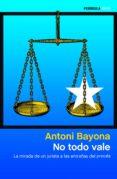 NO TODO VALE (EBOOK) - 9788499427973 - ANTONI BAYONA