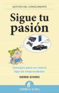 sigue tu pasión (ebook)-derek sivers-9788499444673