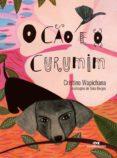 O CÃO E O CURUMIM (EBOOK) - 9788506084373 - CRISTINO WAPICHANA