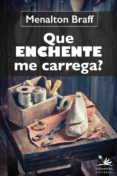 QUE ENCHENTE ME CARREGA (EBOOK) - 9788555780073 - MENALTON BRAFF