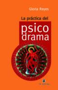 LA PRÁCTICA DEL PSICODRAMA