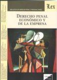 DERECHO PENAL ECONOMICO Y DE LA EMPRESA - 9789563921373 - CARLOS PEREZ DEL VALLE