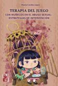 Ebook descarga gratuita pdf TERAPIA DEL JUEGO PDB de MARÍA CECILIA LÓPEZ in Spanish 9789878321073