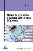 MANUAL DE ENFERMERIA OBSTETRICO GINECOLOGICA (MATRONAS): TEST - 9788466557085 - VV.AA.