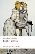 OXFORD WORLD S CLASSICS DOMBEY AND SON (DICKENS) N/ED - 9780199536283 - VV.AA.