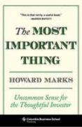 the most important thing: uncommon sense for the thoughtful investor-howard marks-9780231153683