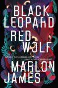 black leopard, red wolf: dark star trilogy book 1-marlon james-9780241315583