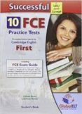 SUCCESSFUL CAMBRIDGE ENGLISH: FIRST (FCE) - 10 PRACTICE TESTS NEW EDITION SELF-STUDY EDITION (S/BK, SELF STUDY GUIDE & MP3 AUDIO) - 9781781641583 - VV.AA.