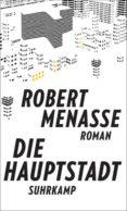 DIE HAUPTSTADT - 9783518427583 - ROBERT MENASSE
