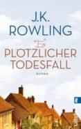 EIN PLÖTZLICHER TODESFALL - 9783548285283 - J.K. ROWLING