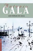 LOS PAPELES DE AGUA - 9788408091783 - ANTONIO GALA
