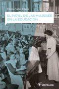 EL PAPEL DE LAS MUJERES EN LA EDUCACION - 9788414108383 - ELOINA VELEZ LOPEZ