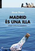 madrid es una illa-oscar pazos-9788415070283