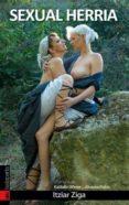 SEXUAL HERRIA - 9788415313083 - ITZIAR ZIGA
