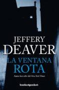 LA VENTANA ROTA - 9788415870883 - JEFFERY DEAVER