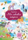 MIS CABALLOS MAGICOS (PEGATINAS) - 9788416648283 - MAJA WAGNER