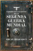 expedientes secretos de la segunda guerra mundial (ebook)-oscar herradon ameal-9788416694983