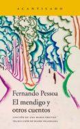 EL MENDIGO Y OTROS CUENTOS - 9788416748983 - FERNANDO PESSOA