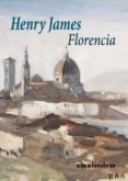 FLORENCIA - 9788416868483 - HENRY JAMES