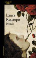 PECADO - 9788420419183 - LAURA RESTREPO