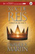 XOC DE REIS (CANÇO DE GEL I FOC 2) - 9788420487083 - GEORGE R.R. MARTIN
