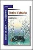 TECNICAS CULINARIAS - 9788428325783 - JUAN POZUELO TALAVERA