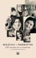 MUJERES Y NARRATIVA: OTRA HISTORIA DE LA LITERATURA - 9788432313783 - ALICIA REDONDO GOICOECHEA