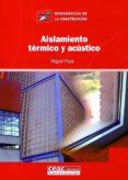AISLAMIENTO TERMICO Y ACUSTICO - 9788432930683 - MIGUEL PAYA ANDRES