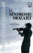 EL SINDROME DE MOZART (PREMIO GRAN ANGULAR) - 9788434894983 - GONZALO MOURE