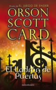 EL LADRON DE PUERTAS (LA PUERTA OCULTA 2) - 9788445001783 - ORSON SCOTT CARD