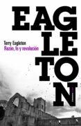 RAZON, FE Y REVOLUCION - 9788449326783 - TERRY EAGLETON