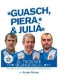 GUASCH, PIERA & JULIA - 9788460679783 - SERGIO FIDALGO