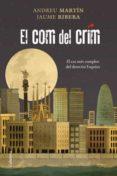 EL COM DEL CRIM. EL CAS MES COMPLEX DELS DETECTIUS ESQUIUS. - 9788466411783 - JAUME RIBERA
