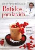 BATIDOS PARA LA VIDA - 9788467047783 - ANTONIO ESCRIBANO