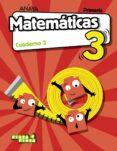 MATEMÁTICAS 3º EDUCACION PRIMARIA CUADERNO 3 MADRID CAST ED 2018 - 9788469841983 - VV.AA.