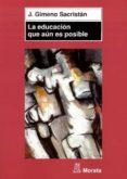 la educación que aún es posible (ebook)-j. gimeno sacrista-9788471125583